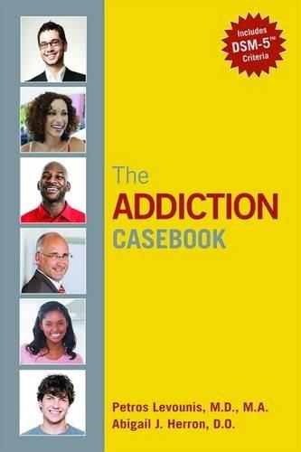 The Addiction Casebook