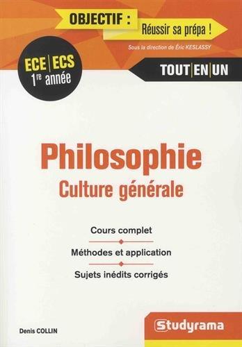 Philosophie, culture générale 1re année ECE/ECS par