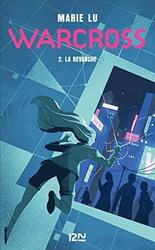 Warcross - tome 02 : La revanche (Hors collection sériel t. 2)