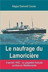 Le naufrage du Lamoricière : 9 janvier 1942, un paquebot français sombre en Méditerranée