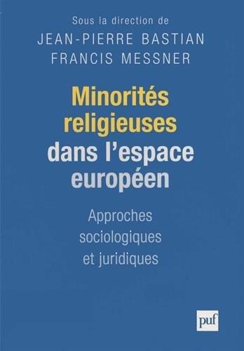 Minorités religieuses dans l'espace européen : Approches sociologiques et juridiques