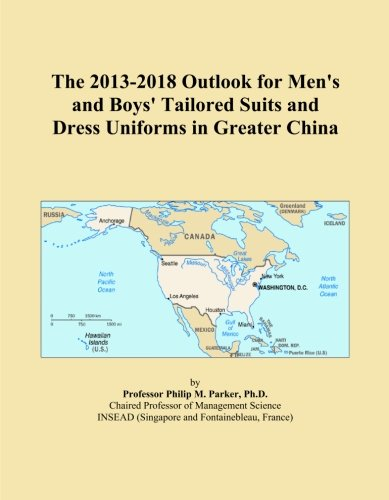 The 2013-2018 Outlook for Men's and Boys' Tailored Suits and Dress Uniforms in Greater China - Tailored Dress Chino