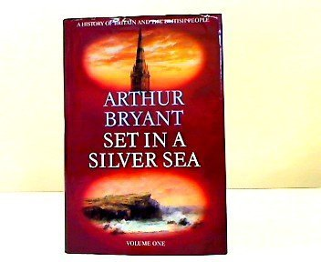 Set in a Silver Sea : The Island Peoples from Earliest Times to the Fifteenth Century (Set Bryant)