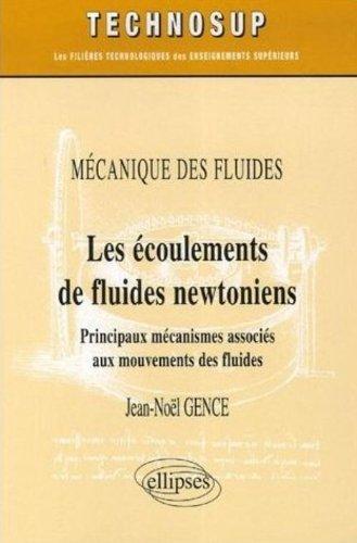 Les écoulements de fluides newtoniens : Principaux mécanismes associés aux mouvements des fluides