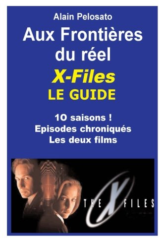 x-files-le-guide-aux-frontieres-du-reel