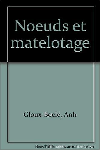 Read Online Noeuds et matelotage pdf ebook