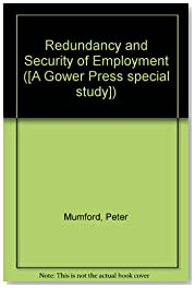 Redundancy and Security of Employment ([A Gower Press special study])