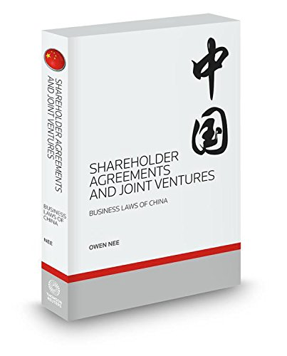 Shareholder Agreements and Joint Ventures, 2015 ed. (Business Laws of China)