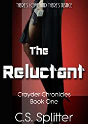 The Reluctant (Crayder Chronicles Book 1)