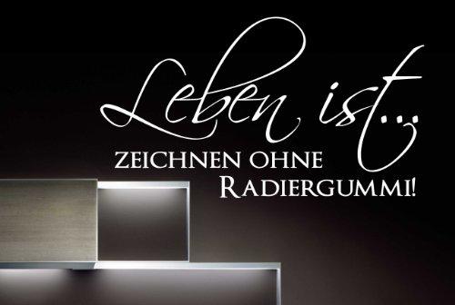 W513 (104x58cm) hellrosa - Leben ist… zeichnen ohne Radiergummi! - Wandtattoo Sprüche Zitate...