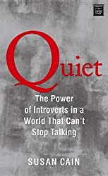 Quiet: The Power of Introverts in a World That Can't Stop Talking (Platinum Nonfiction) by Susan Cain (2012-05-01)