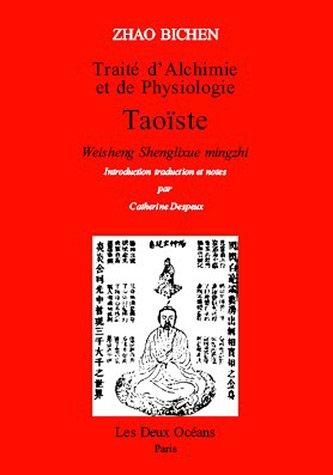 Traité d'alchimie et de physiologie taoïste