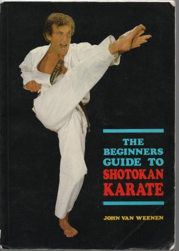 SHOTOKAN KARATE: THE BEGINNERS GUIDE.