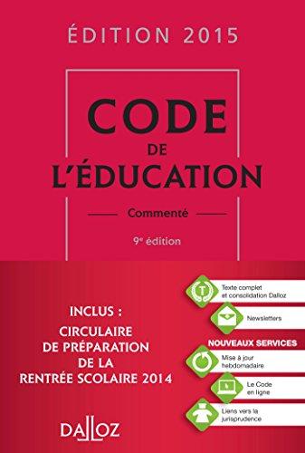 Code de l'éducation 2015, commenté - 9e éd.