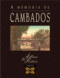 A memoria de Cambados (Grandes Obras - Álbums De Postais) por Carlos Díaz Martínez