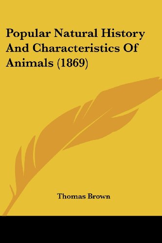Popular Natural History and Characteristics of Animals (1869)