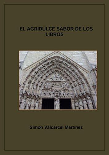 El agridulce sabor de los libros (Spanish Edition)