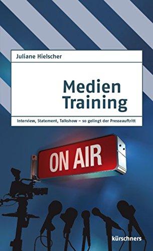 Medientraining: Interview, Statement, Talkshow - so gelingt der Presseauftritt