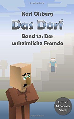 Das Dorf Band 14: Der unheimliche Fremde (Dorf)