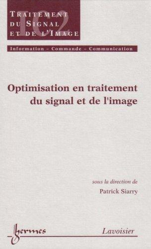Optimisation en traitement du signal et de l'image (Traité IC2, série traitement du signal et de l'image)