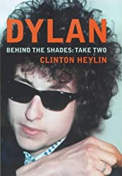 Dylan - Behind the Shades (Take Two) by Clinton Heylin (2000-09-11)
