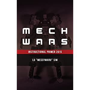 Mech Wars 2015: Instructional Primer (English Edition)