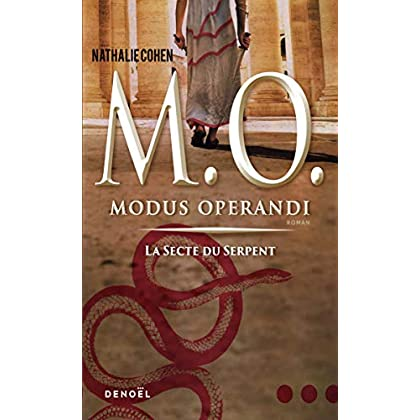 M. O. (Tome 1-La secte du Serpent): Modus operandi