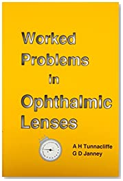 Worked Problems in Ophthalmic Lenses