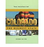[( Colorado: The Highest State )] [by: Thomas J. Noel] [Oct-2011]