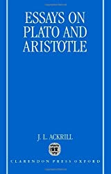 Essays on Plato and Aristotle by J. L. Ackrill (2001-06-21)