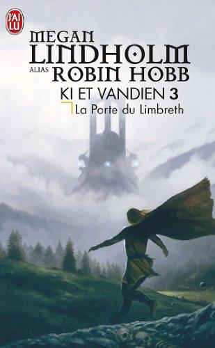 Ki et Vandien, Tome 3 : La Porte du Limbreth