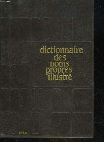 Dictionnaire des noms propres illustre par COLLECTIF