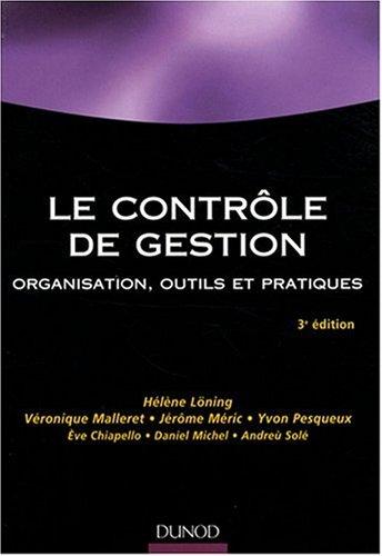 Le contrôle de gestion : Organisation et mise en oeuvre