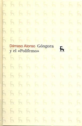 Gongora y El Polifemo (VARIOS GREDOS)