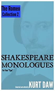 """10 More Shakespeare Monologues for Young Men: The """"Romeo"""" Collection, Vol. 2 (Shakespeare Monologues for Your """"Type"""" Book 3) (English Edition) par [Shakespeare, William]"""