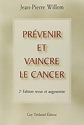Prévenir et vaincre le cancer