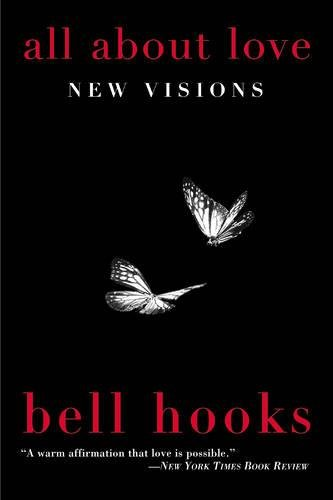 All About Love: New Visions (Bell Hooks Love Trilogy (Paperback))