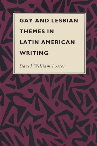 Gay and Lesbian Themes in Latin American Writing (Texas Pan American Series)