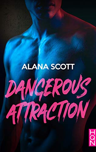 Dangerous Attraction (HQN) par [Scott, Alana]
