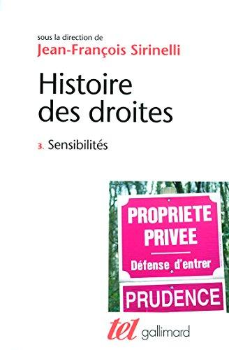 Histoire des droites en France (Tome 3-Sensibilités)