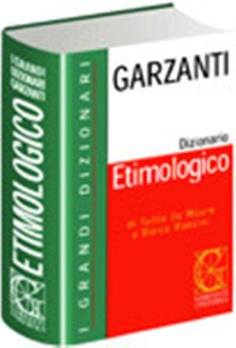 Grande Dizionario Garzanti Etimologico