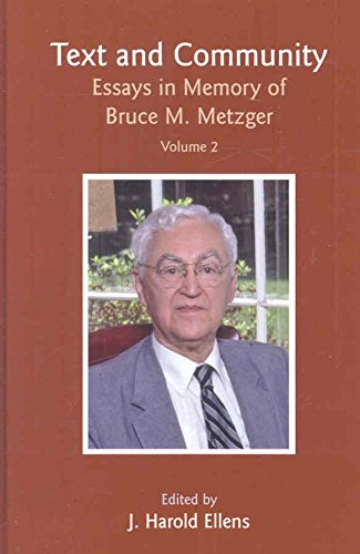 [(Text and Community: v. 2 : Essays in Honor of Bruce M. Metzger)] [Edited by J. Harold Ellens] published on (October, 2007)