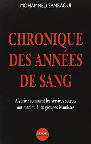 Chronique des années de sang par Mohamed Samraoui