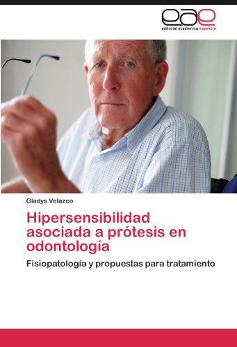 Hipersensibilidad asociada a prótesis en odontología por Velazco Gladys