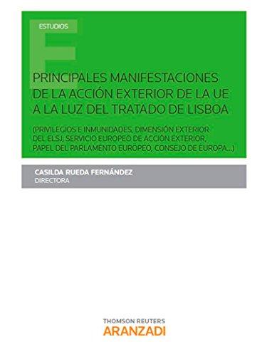Principales manifestaciones de la Acción Exterior de la UE a la luz del Tratado de Lisboa (Monografía)