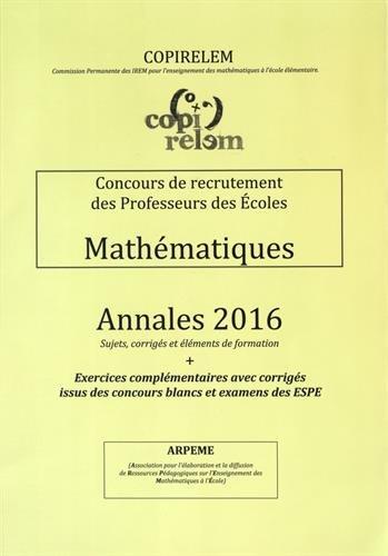 Concours de recrutement des Professeurs des Ecoles Mathématiques : Annales 2016