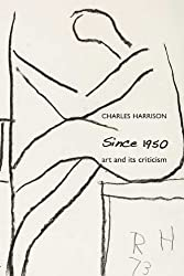 Since 1950: Art and Its Criticism