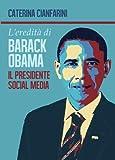 L'eredità di Barack Obama. Il presidente social media
