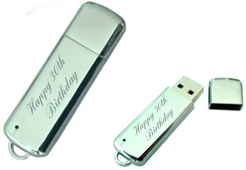 Happy 30th birthday Engraved 8GB USB Chrome Memory Stick with gift pouch