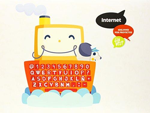 Internet (Infantil 2º Ciclo) (¿Lo ves?) - 9788426392015